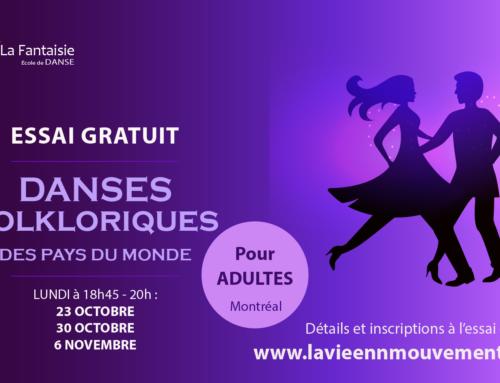 Essai GRATUIT – Danses des pays du monde, lundi 23, 30 octobre et 6 novembre 2017